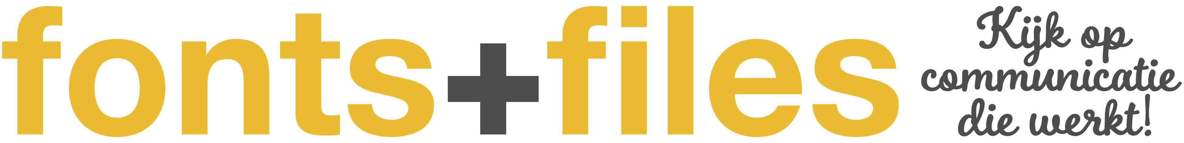 Fonts + Files